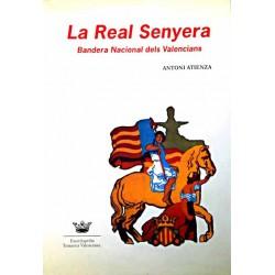 La Real Senyera: Bandera Nacional dels Valencians
