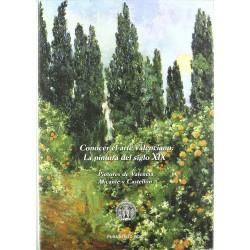 La pintura del siglo XIX: pintores de Valencia, Alicante y Castellón