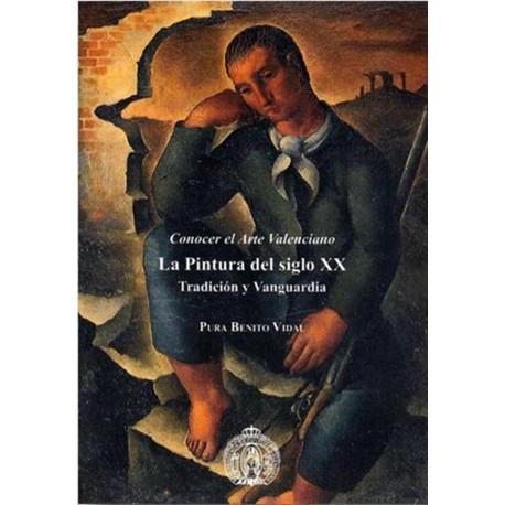 La pintura del siglo XX: tradición y vanguardia