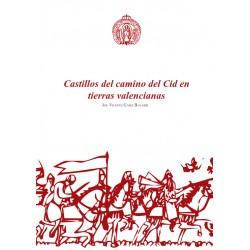 Castillos del camino del Cid en tierras valencianas