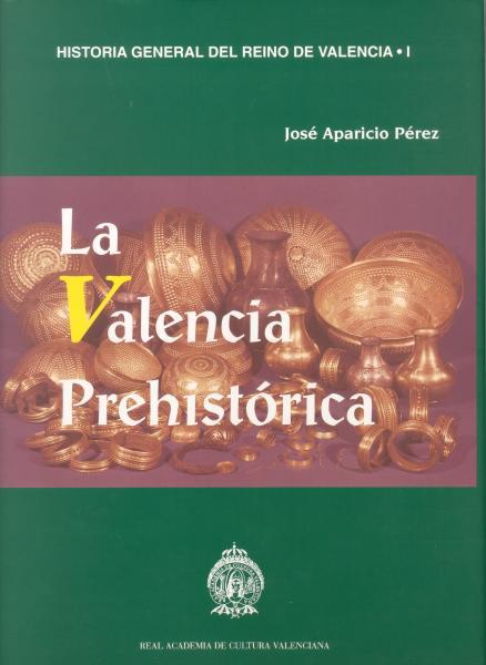 La Valencia Prehistórica
