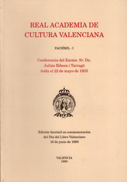 Conferencia del Excmo. Sr. D. Julián Ribera i Tarragó