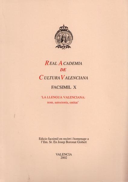 La llengua valenciana: nom, autoctonia, identitat