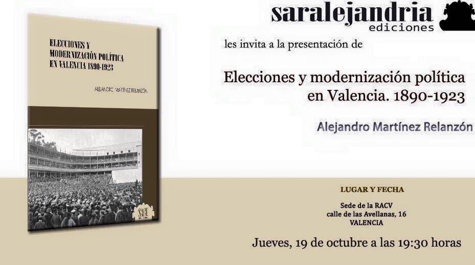 Elecciones y modernización política en Valencia. 1890-1923