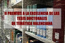 II PREMIOS A LA EXCELENCIA DE LAS TESIS DOCTORALES DE TEMÁTICA VALENCIANA