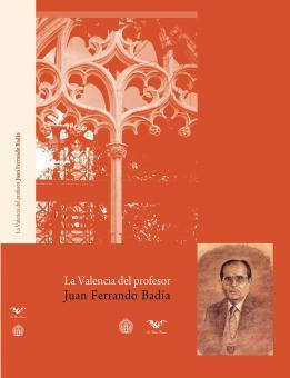 La Valencia del profesor Juan Ferrando Badía